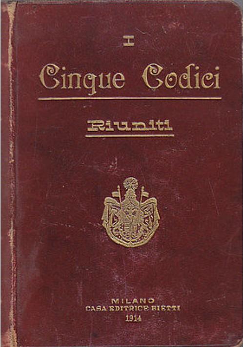 I CINQUE CODICI RIUNITI REGNO 1914 Bietti civile penale commercio procedura