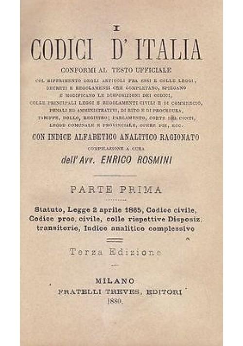 I CODICI D'ITALIA PARTE I di Enrico Rosmini 1880 Codice civile procedura