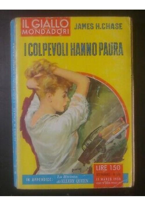 I COLPEVOLI HANNO PAURA James H. Chase  15 Marzo 1958 - Il giallo Mondadori
