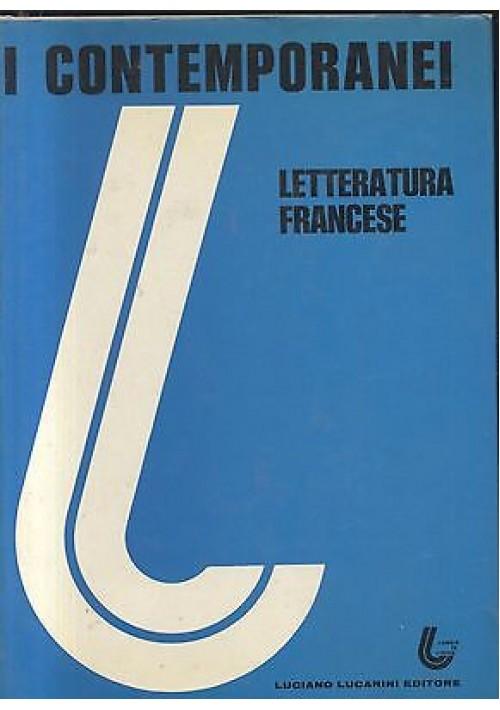 I CONTEMPORANEI - LETTERATURA FRANCESE 2 VOLUMI 1976 - 77 LUCARINI EDITORE