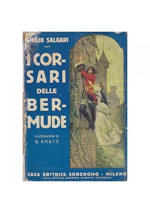 I CORSARI DELLE  BERMUDE di Emilio Salgari ILLUSTRATO da G. Amato 1929 Sonzogno