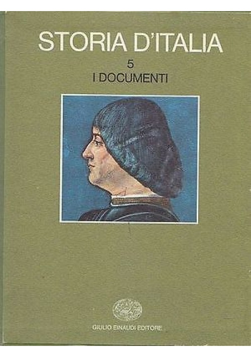 I DOCUMENTI 2 volumi - STORIA D'ITALIA VOLUME 5 parte 1 e 2 - Einaudi I edizione