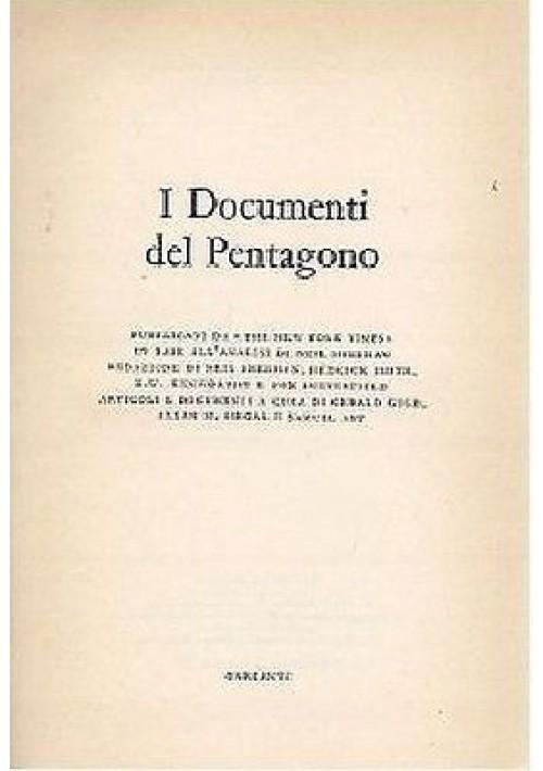 I DOCUMENTI DEL PENTAGONO I edizione 1971 Pubblicati da The New York Times