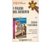 I FALCHI DEL DESERTO di Sergio Flaccomio 1971 Longanesi Pocket