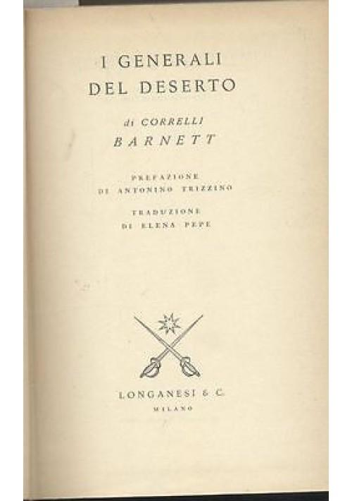 I GENERALI DEL DESERTO di Correlli Barnett 1961 Longanesi prefazione Trizzino