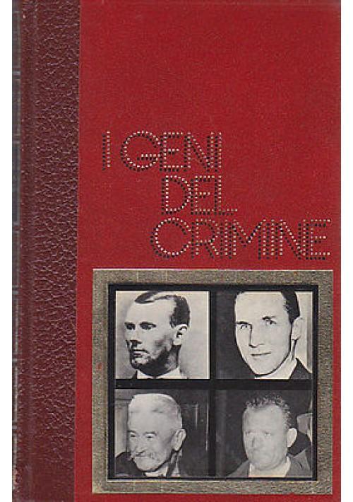 I GENI DEL CRIMINE 3 volumi di Pierre Guillemot e Lucien Vieville - 1974 Ferni