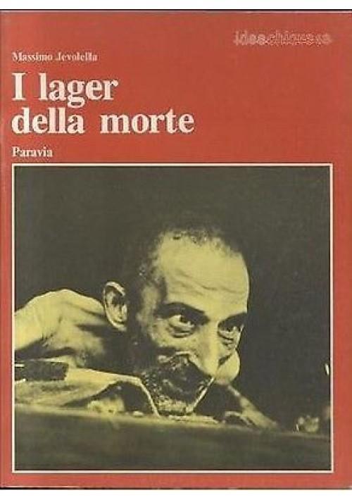 I LAGER DELLA MORTE di Massimo Jervolella -nazismo