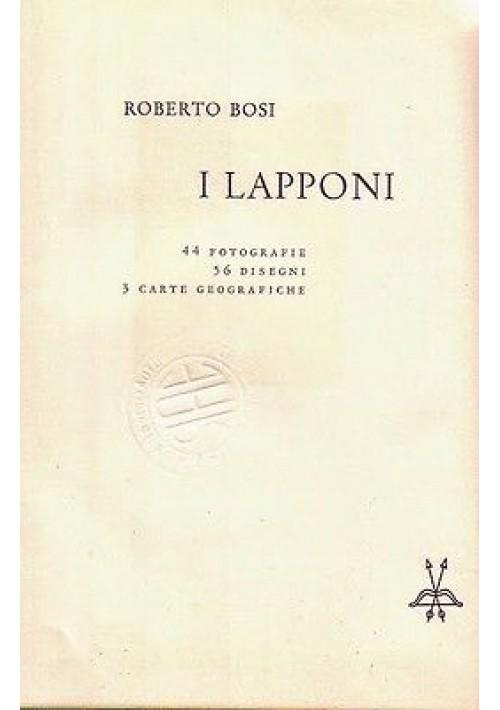 I LAPPONI di Roberto Bosi I edizione Il Saggiatore 1959