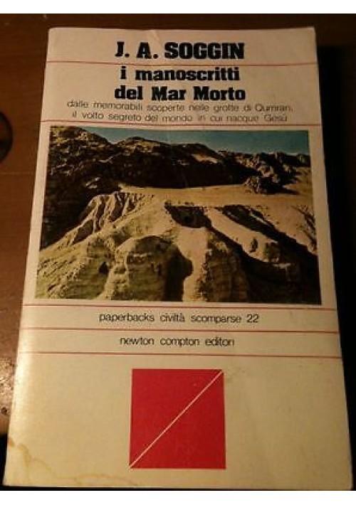 I MANOSCRITTI DEL MAR MORTO di J.A. Soggin 1978 Newton Compton  paperbacks