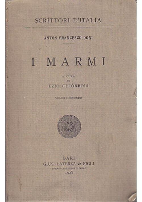 I MARMI VOLUME II di Anton Francesco Doni Laterza 1928