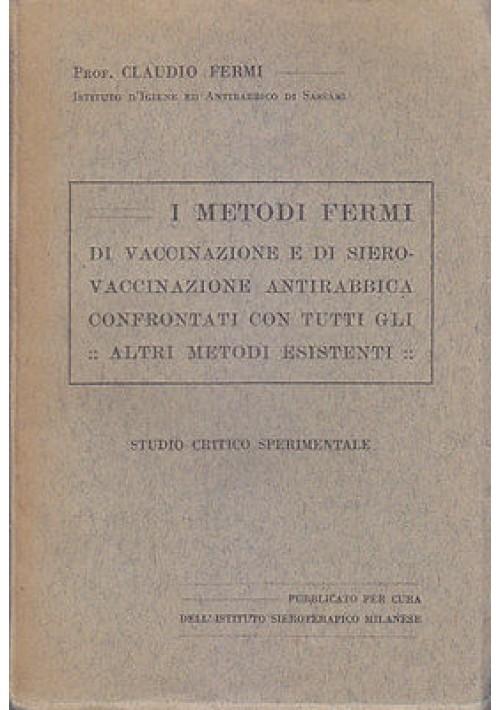 I METODI FERMI DI VACCINAZIONE E DI SIERO VACCINAZIONE ANTIRABBICA studio 1923