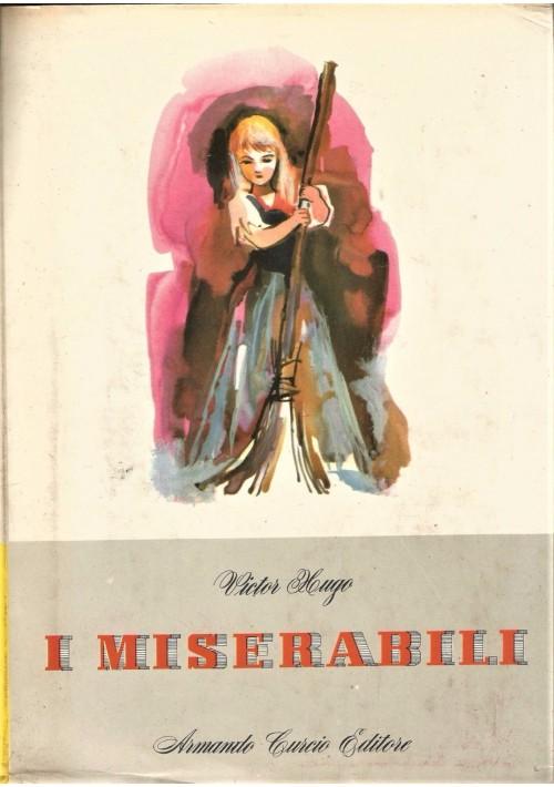 I MISERABILI 2 VOLUMI di Victor Hugo 1960 Armando Curcio Editore