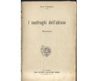 I NAUFRAGHI DELL ABISSO di Gino Fracassini 1902 bibliotechina aurea Biondo RARO