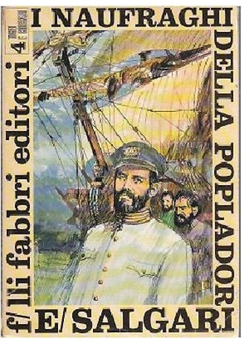 I NAUFRAGHI DELLA POPLADOR di Emilio Salgari 1968 Fabbri illustrato da Pikka