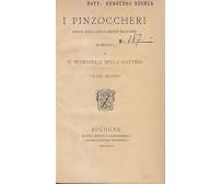I PINZOCCHERI  SCENE RIVOLUZIONE FRANCESE 2 volumi Petrucelli della Gattina 1892