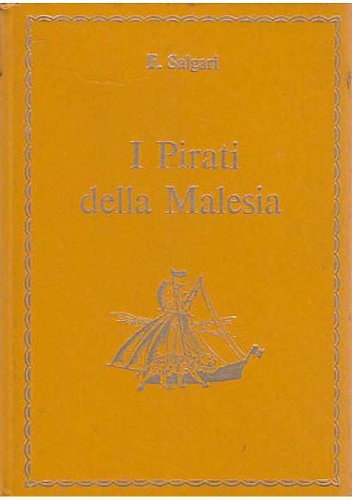I PIRATI DELLA MALESIA di Emilio Salgari (riduzione di Ester Piazza) La Sorgente
