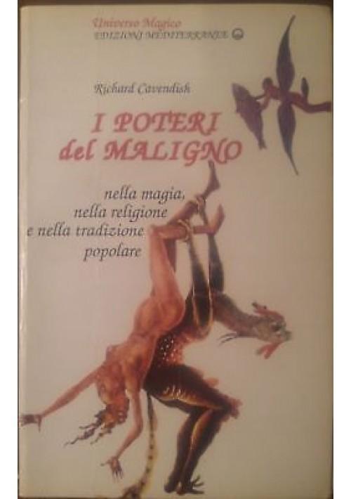 I POTERI DEL MALIGNO di Richard Cavendish 1990 edizioni mediterranee magia
