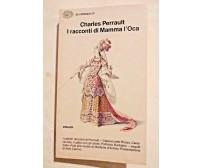I RACCONTI DI MAMMA L'OCA Charles Perrault 1957 Einaudi Gli Struzzi libro usato