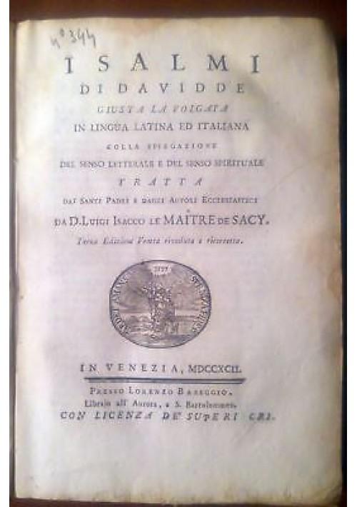 I SALMI DI DAVIDDE giusta la volgata di Le Maitre de Sacy 1792 Lorenzo Baseggio