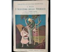 I SERVITORI DELLO STOMACO di G Macè 1930 La Nuova Italia libro medicina