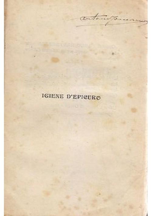 IGIENE D'EPICURO di Paolo Mantegazza - Societa' Editrice Partenopea primi '900