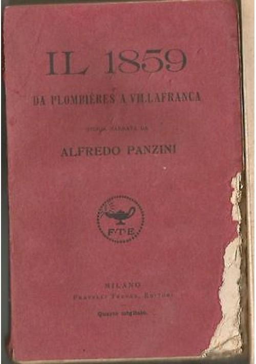IL 1859 DA PLOMBIERES A VILLAFRANCA di Alfredo Panzini 1918 Treves