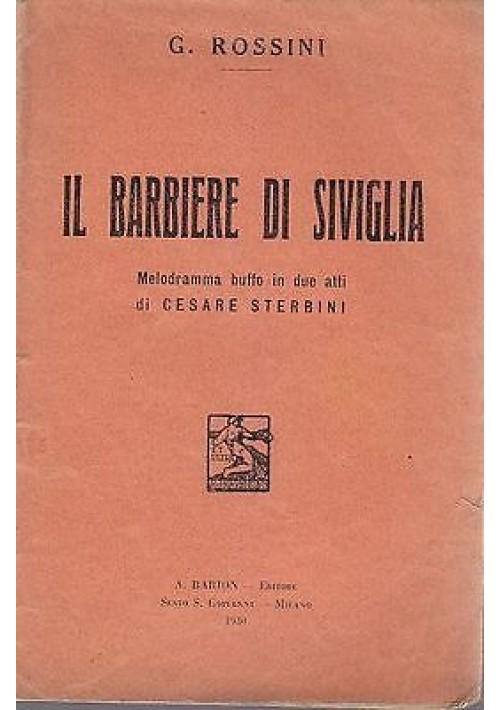 IL BARBIERE DI SIVIGLIA MELODRAMMA BUFFO IN DUE ATTI LIBRETTO LIRICO 1930 Barion