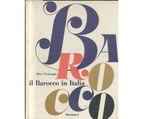 IL BAROCCO IN ITALIA di Dino Formaggio EDIZIONE FUORI COMMERCIO 1960 Mondadori *