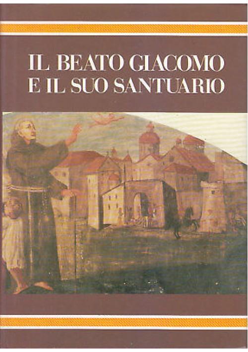 IL BEATO GIACOMO E IL SUO SANTUARIO tavole e schedario volume III 1987 Favia