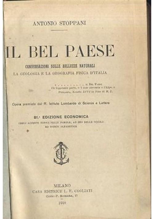 IL BEL PAESE di Antonio Stoppani  - Cogliati 1910