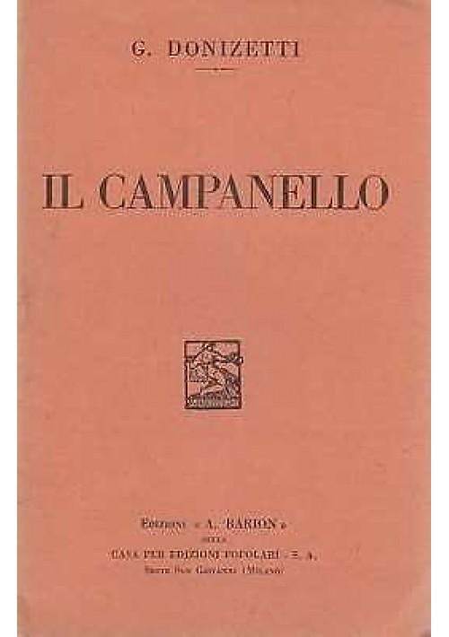 IL CAMPANELLO di Donizetti  libretto opera 1933 Barion editore ORIGINALE D'EPOCA