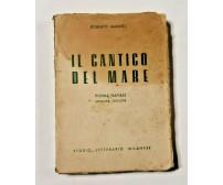IL CANTICO DEL MARE di Roberto Mandel Poema navale 1943 libro autografo
