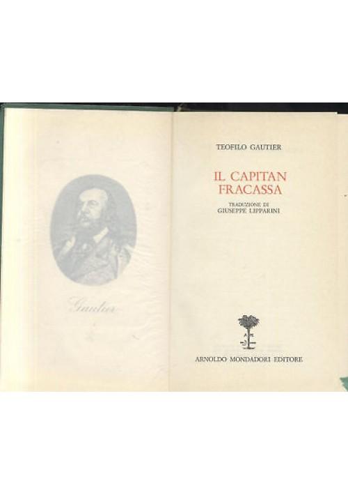 IL CAPITAN FRACASSA di Teofilo Gautier  1971 Mondadori biblioteca romantica