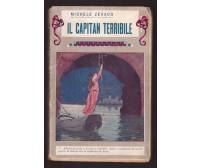 IL CAPITAN TERRIBILE di Michele Zevaco 1932 Bietti - ILLUSTRATO
