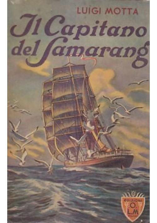 IL CAPITANO DEL SAMARANG di Luigi Motta 1934  Edizioni O.L.M. illustrato Amato *