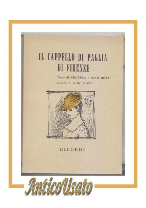 IL CAPPELLO DI PAGLIA DI FIRENZE di Nino Rota Libretto d'opera 1955 Ricordi