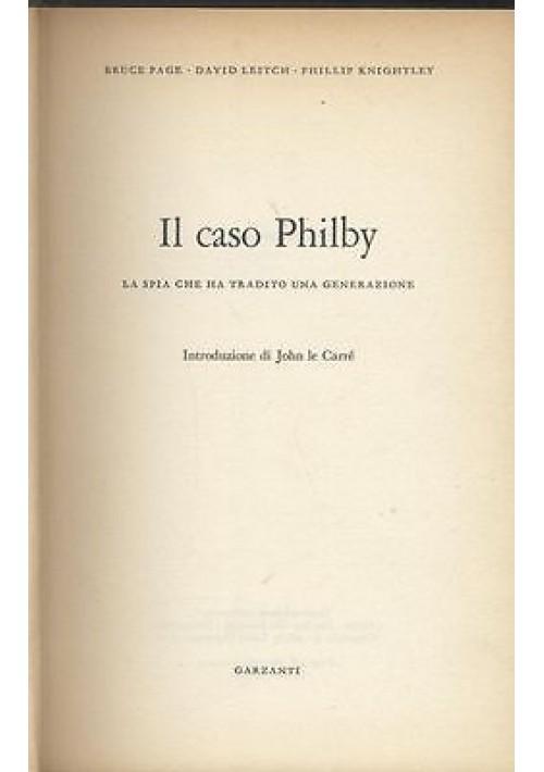 IL CASO PHILBY LA SPIA CHE HA TRADITO UNA GENERAZIONE di Page Leitch Knightley