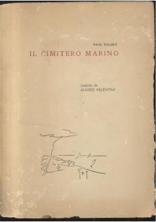 IL CIMITERO MARINO Valery IL MERIGGIO DI UN FAUNO Mallarmè 1952 edizione NUMERAT