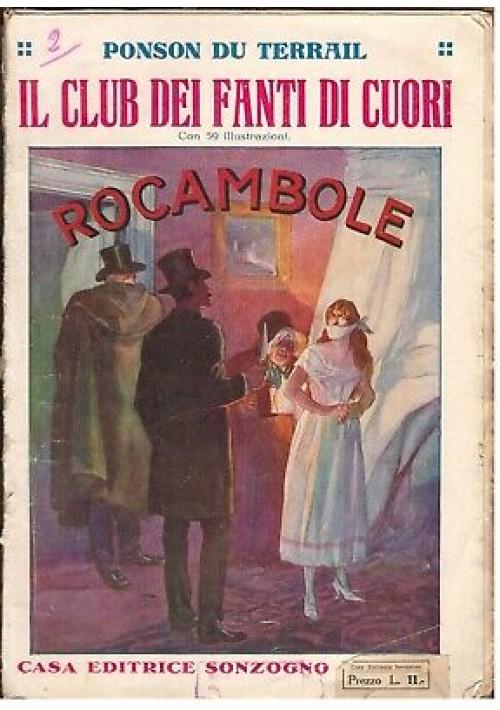 IL CLUB DEI FANTI DI CUORI - ROCAMBOLE di Ponson Du Terrail anni '20 Sonzogno