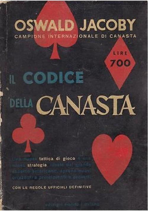IL CODICE DELLA CANASTA di Oswald Jacoby - Edizioni riunite 1950