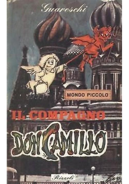 IL COMPAGNO DON CAMILLO di Giovanni Guareschi- II ediz. 1964 Rizzoli
