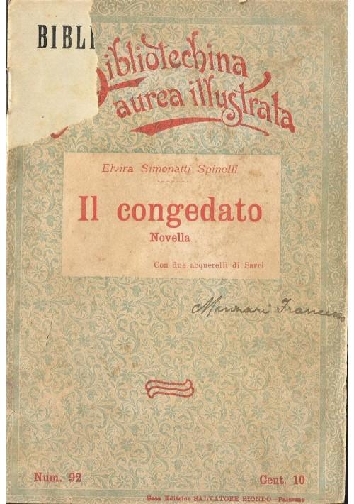 IL CONGEDATO - E. Simonatti Spinelli 1909 Salvatore Biondo illustrato Sarri