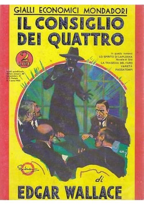 IL CONSIGLIO DEI QUATTRO  Wallace  ristampa anastatica 1988 Mondadori