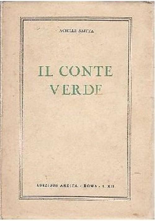 IL CONTE VERDE di Achille Saitta 1934 Edizioni ardita