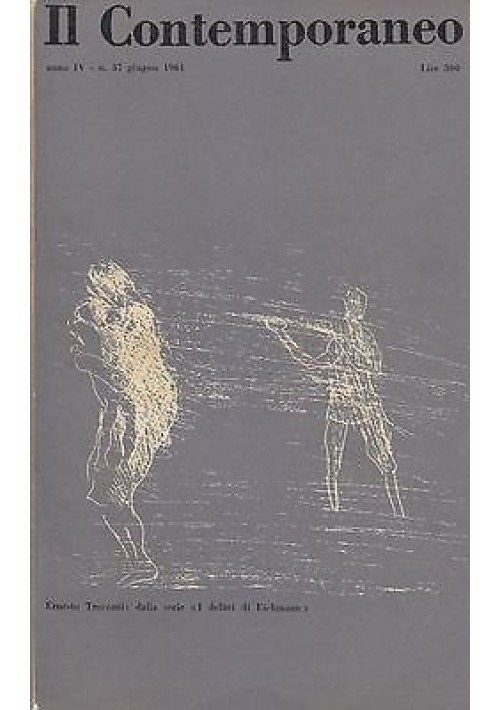 IL CONTEMPORANEO ANNO IV N.37  GIUGNO 1961 rivista