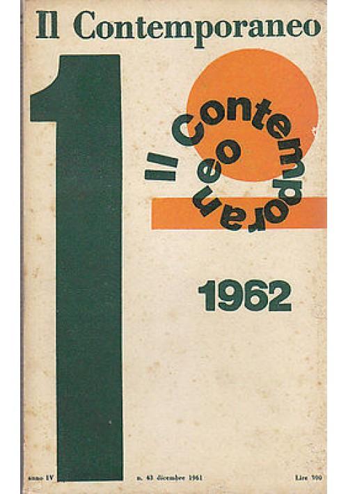 IL CONTEMPORANEO ANNO IV N.43 DICEMBRE  1961 rivista Editori Riuniti