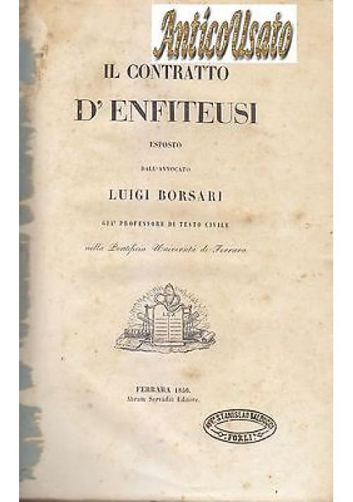 IL CONTRATTO D ENFITEUSI Luigi Borsari 1850 Abram Servadio COLLEZIONE DI LEGGI