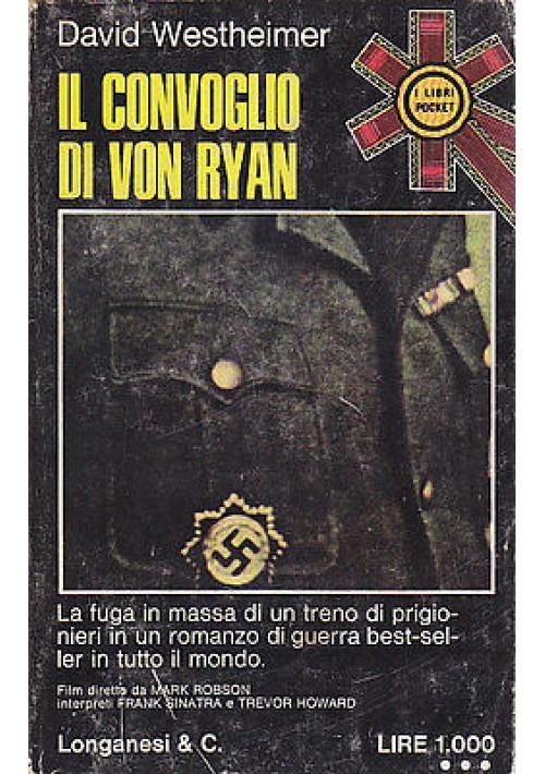 IL CONVOGLIO DI VON RYAN di David Westheimer - Longanesi editore 1973