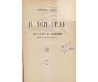 IL COSTRUTTORE nozioni relative all'arte fabbricare - Reginaldo Parri 1922