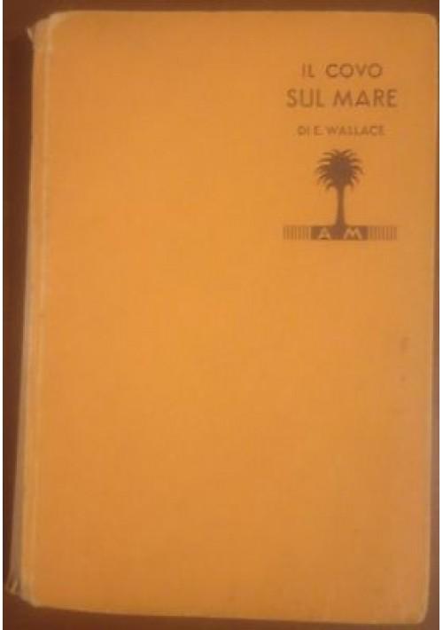 IL COVO SUL MARE di Edgar Wallace 1932 Mondadori i libri gialli 51 I edizione